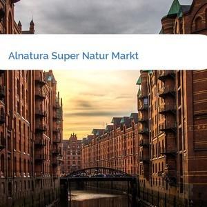 Bild Alnatura Super Natur Markt mittel
