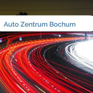 Bild Auto Zentrum Bochum mittel