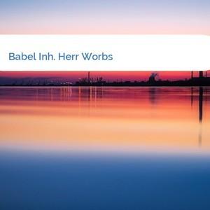 Bild Babel Inh. Herr Worbs mittel