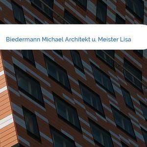 Bild Biedermann Michael Architekt u. Meister Lisa mittel