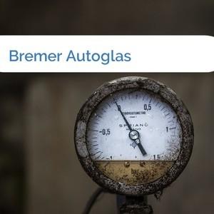Bild Bremer Autoglas mittel
