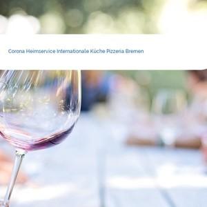 Bild Corona Heimservice Internationale Küche Pizzeria Bremen mittel