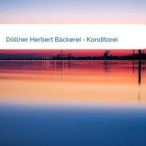 Bild Döllner Herbert Bäckerei - Konditorei mittel