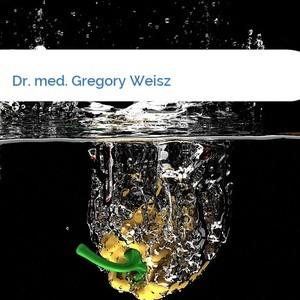 Bild Dr. med. Gregory Weisz mittel
