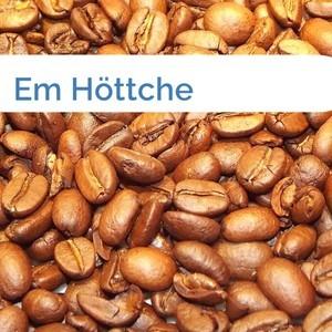 Bild Em Höttche mittel