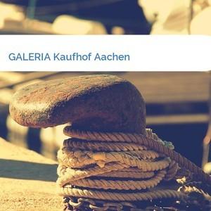 Bild GALERIA Kaufhof Aachen mittel