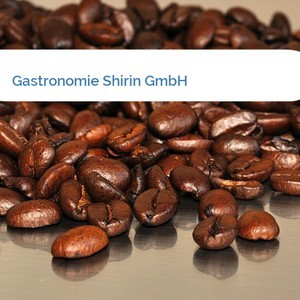 Bild Gastronomie Shirin GmbH mittel