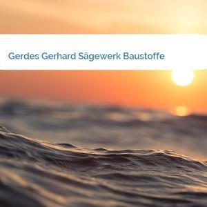 Bild Gerdes Gerhard Sägewerk Baustoffe mittel
