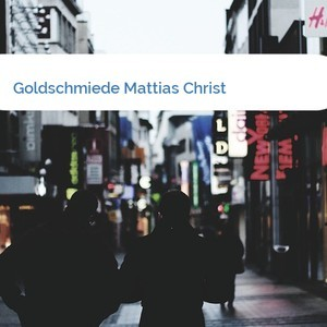 Bild Goldschmiede Mattias Christ mittel