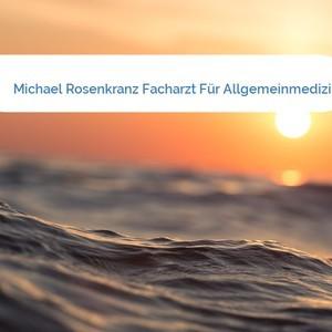 Bild Michael Rosenkranz Facharzt Für Allgemeinmedizin mittel