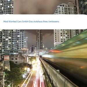 Bild Most Wanted Cars GmbH Das Autohaus Ihres Vertrauens mittel