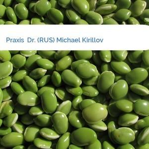 Bild Praxis  Dr. (RUS) Michael Kirillov mittel