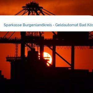 Bild Sparkasse Burgenlandkreis - Geldautomat Bad Kösen mittel