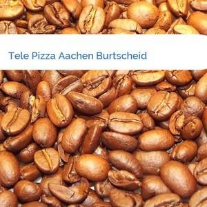 Bild Tele Pizza Aachen Burtscheid mittel