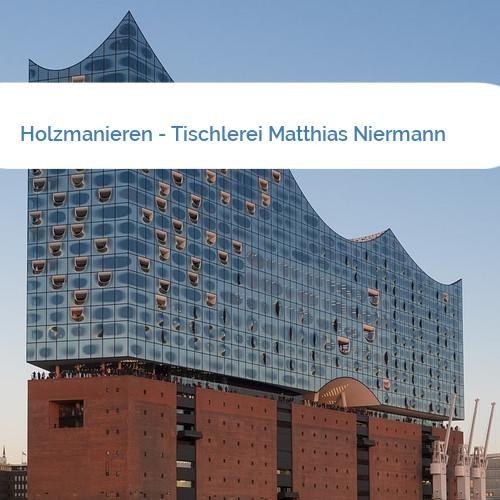 Bild Holzmanieren - Tischlerei Matthias Niermann