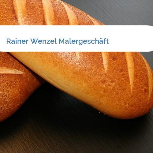 Bild Rainer Wenzel Malergeschäft