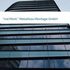 """Bild """"md Mont."""" Metallbau Montage GmbH mittel"""