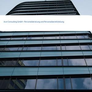Bild Ace Consulting GmbH - Personalberatung und Personalbereitstellung mittel