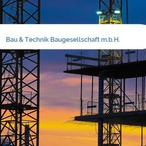 Bild Bau & Technik Baugesellschaft m.b.H. mittel