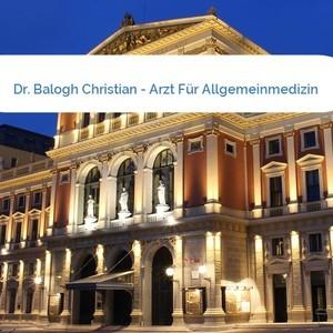 Bild Dr. Balogh Christian - Arzt Für Allgemeinmedizin mittel