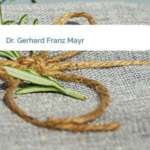 Bild Dr. Gerhard Franz Mayr mittel