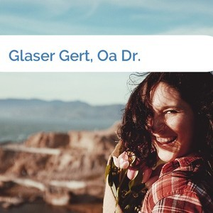 Bild Glaser Gert, Oa Dr. mittel