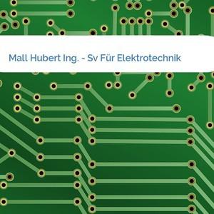 Bild Mall Hubert Ing. - Sv Für Elektrotechnik mittel