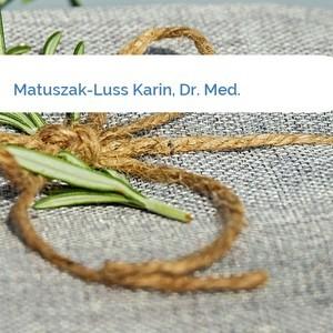 Bild Matuszak-Luss Karin, Dr. Med. mittel