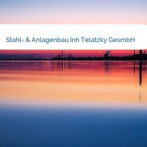 Bild Stahl- & Anlagenbau Inh Telatzky GesmbH mittel