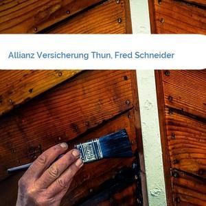 Bild Allianz Versicherung Thun, Fred Schneider mittel