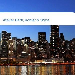 Bild Atelier Berti, Kohler & Wyss mittel