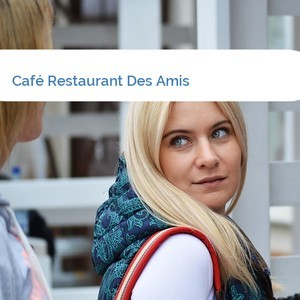 Bild Café Restaurant Des Amis mittel