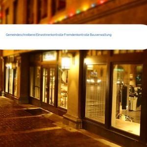 Bild Gemeindeschreiberei Einwohnerkontrolle Fremdenkontrolle Bauverwaltung mittel