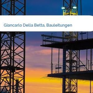 Bild Giancarlo Della Betta, Bauleitungen mittel