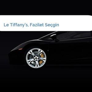 Bild Le Tiffany's, Fazilet Seçgin mittel