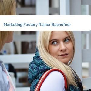 Bild Marketing Factory Rainer Bachofner mittel