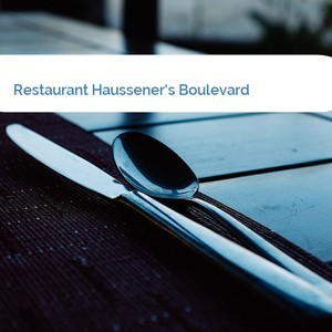 Bild Restaurant Haussener's Boulevard mittel