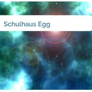 Bild Schulhaus Egg mittel