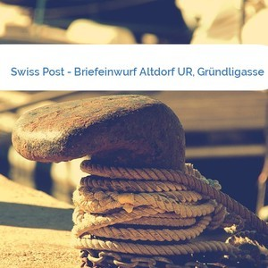 Bild Swiss Post - Briefeinwurf Altdorf UR, Gründligasse mittel