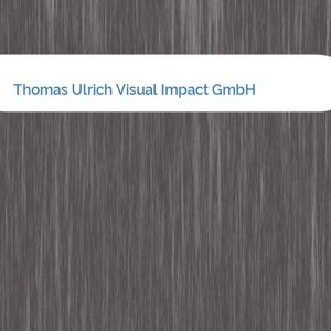 Bild Thomas Ulrich Visual Impact GmbH mittel